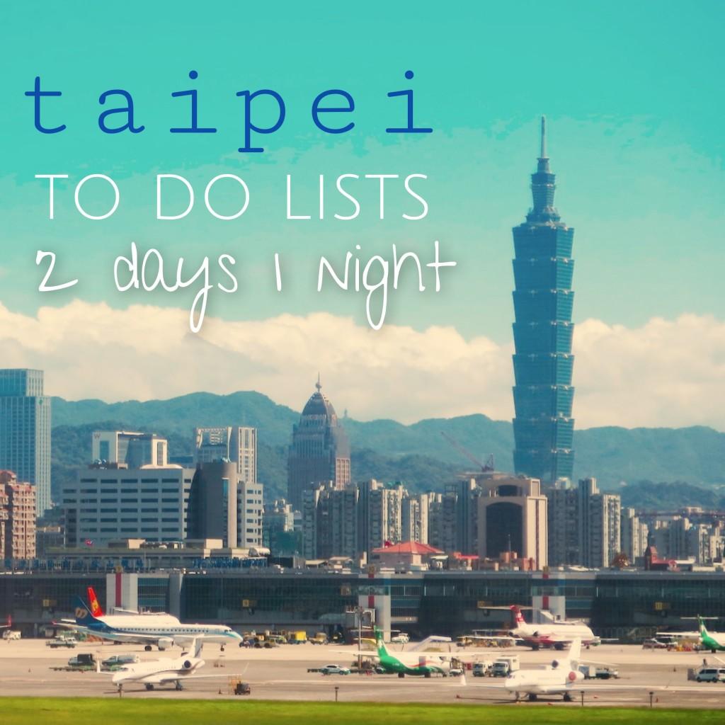 ท่องละไม เที่ยวไปในไทเป 2 วัน 1 คืน – Taipei, Taiwan
