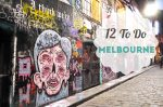 My 12 Favourite Things to Do in Melbourne