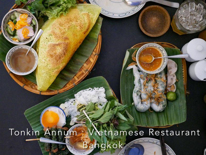 Tonkin Annum ตงกิน อันนัม ✪✪✪✪ มื้อเวียดนามแห่งท่าเตียน – กรุงเทพ
